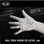 Seed All You Need Is Love - Ep