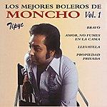 Moncho Los Mejores Boleros De Moncho, Vol. 1