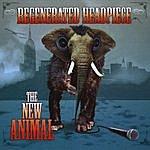 Regenerated Headpiece The New Animal