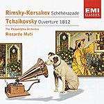 Riccardo Muti Rimsky-Korsakov: Scheherazade/Tchaikovsky: Overture Solonnelle '1812'