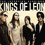 Kings Of Leon Kings Of Leon - The Interview Sessions