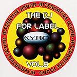 Max B The Dj For Label, Vol.5
