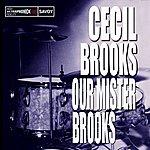 Cecil Brooks III Our Mister Brooks