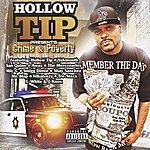 Hollow Tip Hollow Tip Presents: Crime & Poverty (Parental Advisory)