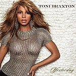 Toni Braxton Yesterday (2-Track Single)