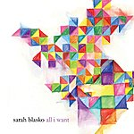 Sarah Blasko All I Want (Single)
