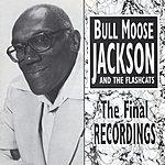 Bull Moose Jackson The Final Recordings