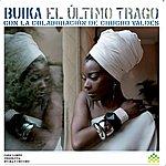 Concha Buika El Ultimo Trago (Con La Colaboracion De Chucho Valdes)(Alemania)
