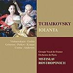 Mstislav Rostropovich Tchaikovsky : Iolanta