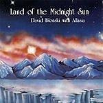 David Blonski Land Of The Midnight Sun