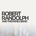 Robert Randolph & The Family Band If I Had My Way