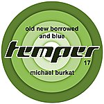 Michael Burkat Old New Borrowed And Blue
