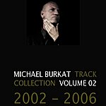 Michael Burkat Track Collection Volume 2