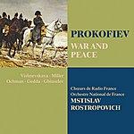 Mstislav Rostropovich Prokofiev: War And Peace