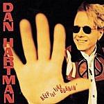 Dan Hartman Keep The Fire Burnin'