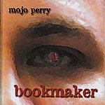 Mojo Perry Bookmaker