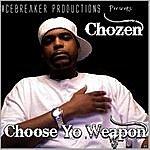 Chozen Choose Yo Weapon