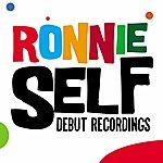 Ronnie Self Debut Recordings