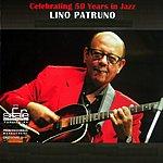 Lino Patruno Celebrating 50 Years In Jazz