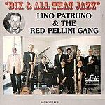 Lino Patruno Bix & All That Jazz