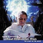 Gulzar Raat Chand Aur Main