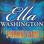 Ella Washington Funky Lady
