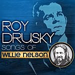 Roy Drusky Songs Of Willie Nelson