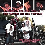 The B.O.M. Squad Mission In Life Vol. 1 Get Saved Or Die Trying