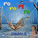 Double A Po Po Pe Pa (2-Track Single)