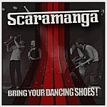 Scaramanga Bring Your Dancing Shoes!