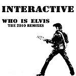 Interactive Who Is Elvis: The 2010 Remixes