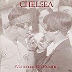 Chelsea Nouvelles Du Paradis
