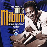Amos Milburn Down The Road Apiece -The Best Of Amos Milburn