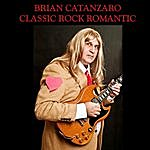 Brian Catanzaro Classic Rock Romantic