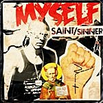 Myself Saint / Sinner