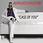 Marques Houston Case Of You (SIngle)