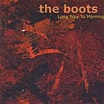Boots Long Way To Morning