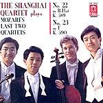 Shanghai Quartet Mozart, W.a.: String Quartets Nos. 22 And 23