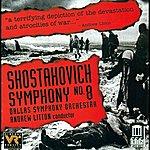 Dallas Symphony Orchestra Shostakovich, D.: Symphony No. 8