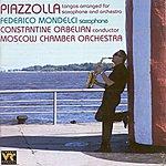 Moscow Chamber Orchestra Piazzolla, A.: Orchestral Music - Libertango / Adios Nonino / Cierra Tus Ojos Escucha / Revirado / Oblivion