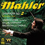 "Andrew Litton Mahler, G.: Symphony No. 2, ""resurrection"""