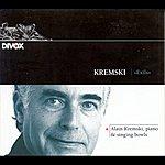 Alain Kremski Kremski, A.: Exils / Aube / Priere / Souvenir / Contemplation