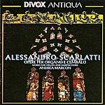 Andrea Marcon Scarlatti, A.: Keyboard Music