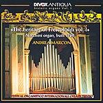 Andrea Marcon Historic Organs, Vol. 1 - Rossi, M. / Salvatore, G. / Storace, B. / Strozzi, G. / Pasquini, B. (The Heritage Of Frescobaldi, Vol. 1)