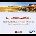 Concerto Koln Kraus, J.m.: Symphonies, Vb 138-140, 142-144, 146, 148