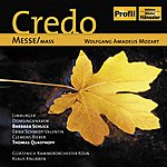 "Barbara Schlick Mozart: Mass No. 11 In C Major, ""credo"" / Te Deum Laudamus / Regina Coeli"