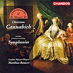 London Mozart Players Cannabich: Symphonies Nos. 22 And 57 / Symphonies In G Major / A Major / D Major