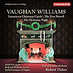 Roderick Williams Vaughan Williams: Fantasia On Christmas Carols / On Christmas Night / The First Nowell