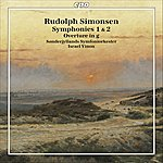 Israel Yinon Simonsen, R.: Symphonies Nos. 1 And 2 / Overture In G Minor