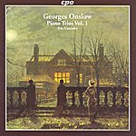 The Cascades Onslow, G.: Piano Trios (Complete), Vol. 1